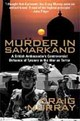 Craig Murry's 'Murder in Samarkand'
